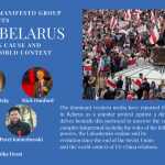 Crisis in Belarus: Distinguishing Cause and Consequence in World Conntext