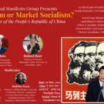 Upcoming Event: State Capitalism or Market Socialism? The Social Character of the People's Republic of China