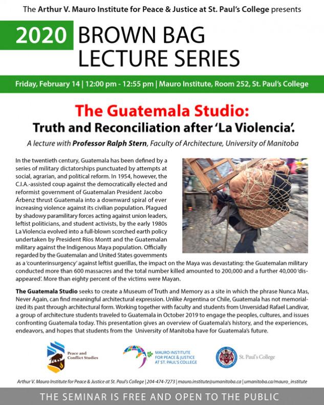 "The Guatemala Studio: Truth and Reconciliation After ""La Violencia,"" with Ralph Stern"