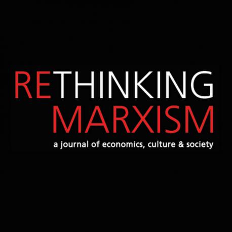 Symposium on 'Geopolitical Economy' in Rethinking Marxism